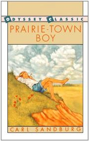 PRAIRIE TOWN BOY by Carl Sandburg
