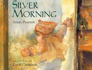 SILVER MORNING by Susan Pearson