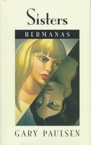 SISTERS/HERMANAS by Gary Paulsen