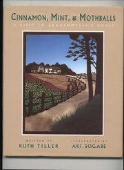 CINNAMON, MINT, AND MOTHBALLS by Ruth Tiller
