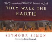 THEY WALK THE EARTH by Seymour Simon