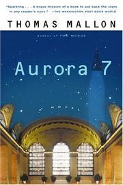 AURORA 7 by Thomas Mallon