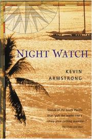 NIGHT WATCH by Kevin Armstrong