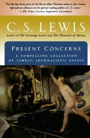 PRESENT CONCERNS by C.S. Lewis