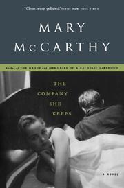 THE COMPANY SHE KEEPS by Mary McCarthy