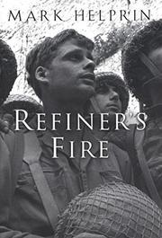 REFINER'S FIRE by Mark Helprin