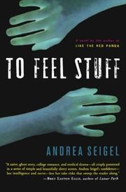 TO FEEL STUFF by Andrea Seigel