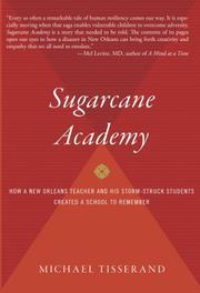 SUGARCANE ACADEMY by Michael Tisserand