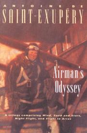 AIRMAN'S ODYSSEY by Antoine de Raint-Exupery