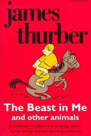THE BEAST IN ME AND OTHER ANIMALS by James Thurber