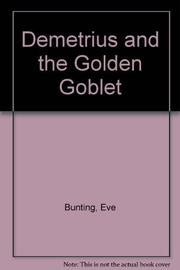 DEMETRIUS AND THE GOLDEN GOBLET by Michael Hague
