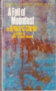FALL OF MOONDUST by Arthur C. Clarke