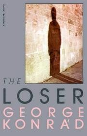 THE LOSER by George Konrad