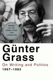 ON WRITING AND POLITICS 1967-1983 by Gunter Grass