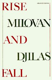 RISE AND FALL by Milovan Djilas