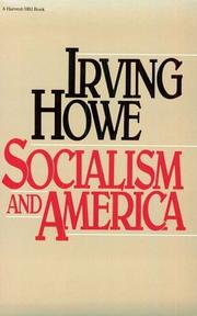 SOCIALISM AND AMERICA by Irving Howe