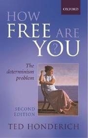 HOW FREE ARE YOU? by Ted Honderich