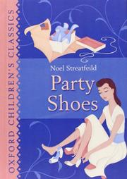 PARTY SHOES by Noel Streatfeild