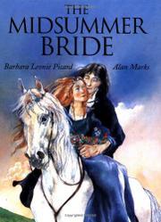 THE MIDSUMMER BRIDE by Barbara Leonie Picard