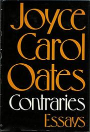 CONTRARIES by Joyce Carol Oates