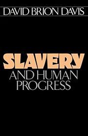 SLAVERY AND HUMAN PROGRESS by David Brion Davis