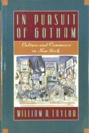 IN PURSUIT OF GOTHAM by William R. Taylor