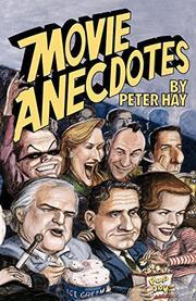 MOVIE ANECDOTES by Peter Hay