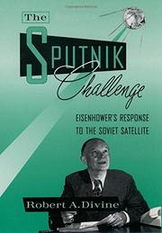 EISENHOWER AND SPUTNIK by Robert A. Divine