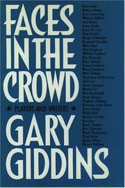 FACES IN THE CROWD by Gary Giddins