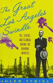 THE GREAT LOS ANGELES SWINDLE by Jules Tygiel