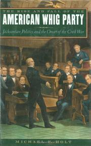 Cover art for THE RISE AND FALL OF THE AMERICAN WHIG PARTY