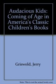 AUDACIOUS KIDS by Jerry Griswold