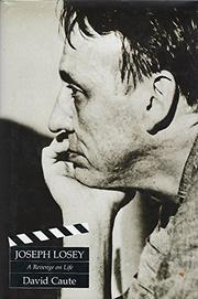 JOSEPH LOSEY by David Caute