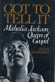 GOT TO TELL IT by Jules Schwerin