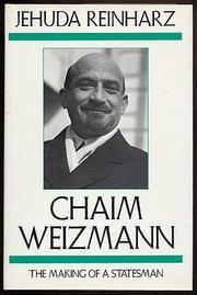 CHAIM WEIZMANN by Jehuda Reinharz