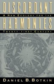 DISCORDANT HARMONIES: A New Ecology for the Twenty-First Century by Daniel B. Botkin