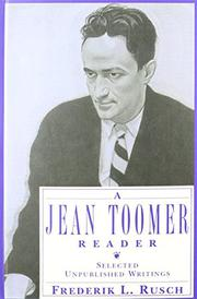 A JEAN TOOMER READER by Frederik L. Rusch
