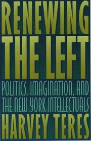 RENEWING THE LEFT by Harvey M. Teres
