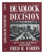 DEADLOCK OR DECISION by Fred R. Harris