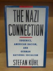 THE NAZI CONNECTION by Stefan Kühl
