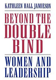 BEYOND THE DOUBLE BIND by Kathleen Hall Jamieson