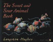 THE SWEET AND SOUR ANIMAL BOOK by Langston Hughes