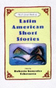 THE OXFORD BOOK OF LATIN AMERICAN SHORT STORIES by Roberto González Echevarría