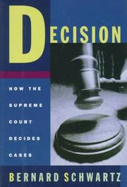 DECISION by Bernard Schwartz