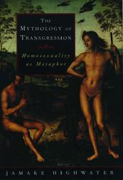 THE MYTHOLOGY OF TRANSGRESSION by Jamake Highwater