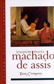DOM CASMURRO by Joaquim Maria Machado de Assis