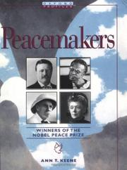 PEACEMAKERS by Ann T. Kenne