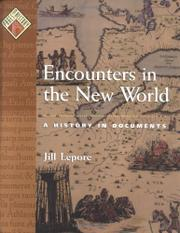 ENCOUNTERS IN THE NEW WORLD by Jill Lepore