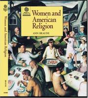 WOMEN IN AMERICAN RELIGION by Ann Braude