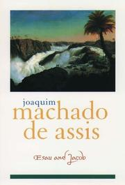 ESAU AND JACOB by Joaquim Machado de Assis